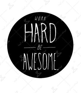 استیکر LooLoo طرح Work Hard Be Awesome