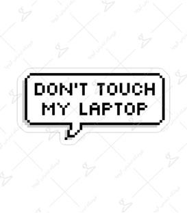 استیکر Lit Art لیت آرت طرح Don't Touch My Laptop