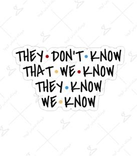 استیکر Lit Art لیت آرت طرح They Don't Know